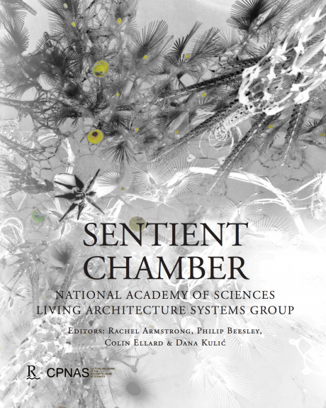 Sentient Chamber National Academy of Sciences & Living Architecture Systems Group